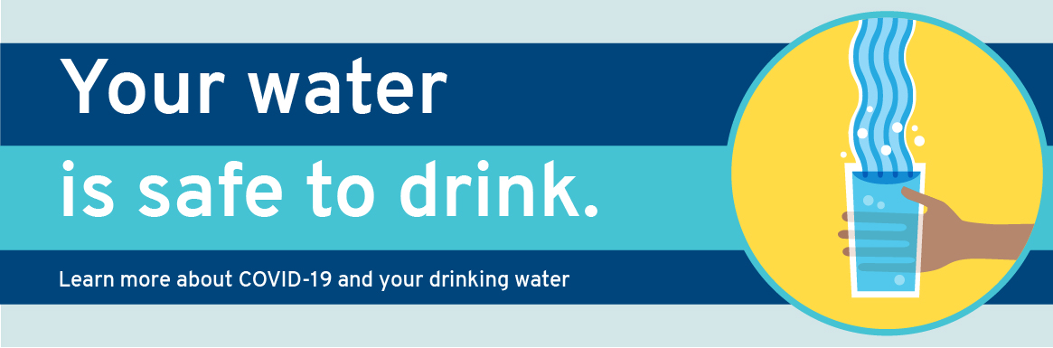 Your water is safe to drink.